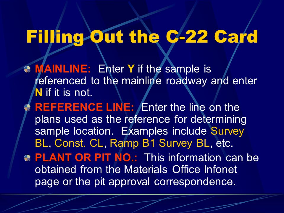 Filling Out the C-22 Card (continued)