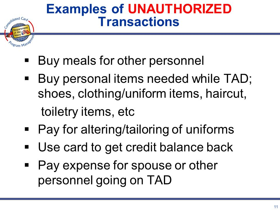 10 Policy Proper Use Only while performing official government travel Lodging Transportation Meals ATM cash withdrawal, not to exceed authorized per d