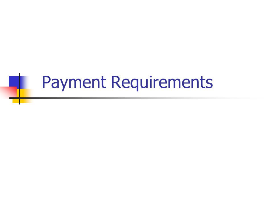 Payment Requirements