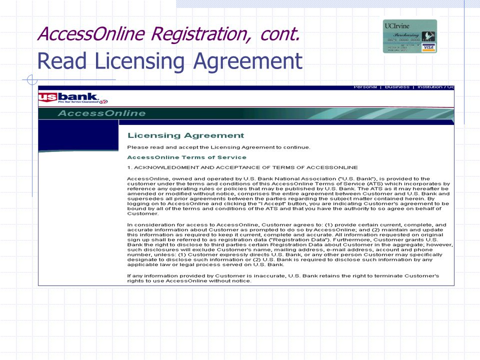 AccessOnline Registration, cont. Read Licensing Agreement