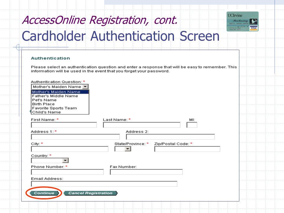 AccessOnline Registration, cont. Cardholder Authentication Screen