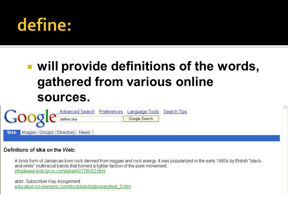 will provide definitions of the words, gathered from various online sources.