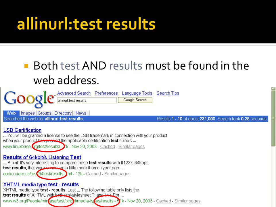 Both test AND results must be found in the web address.
