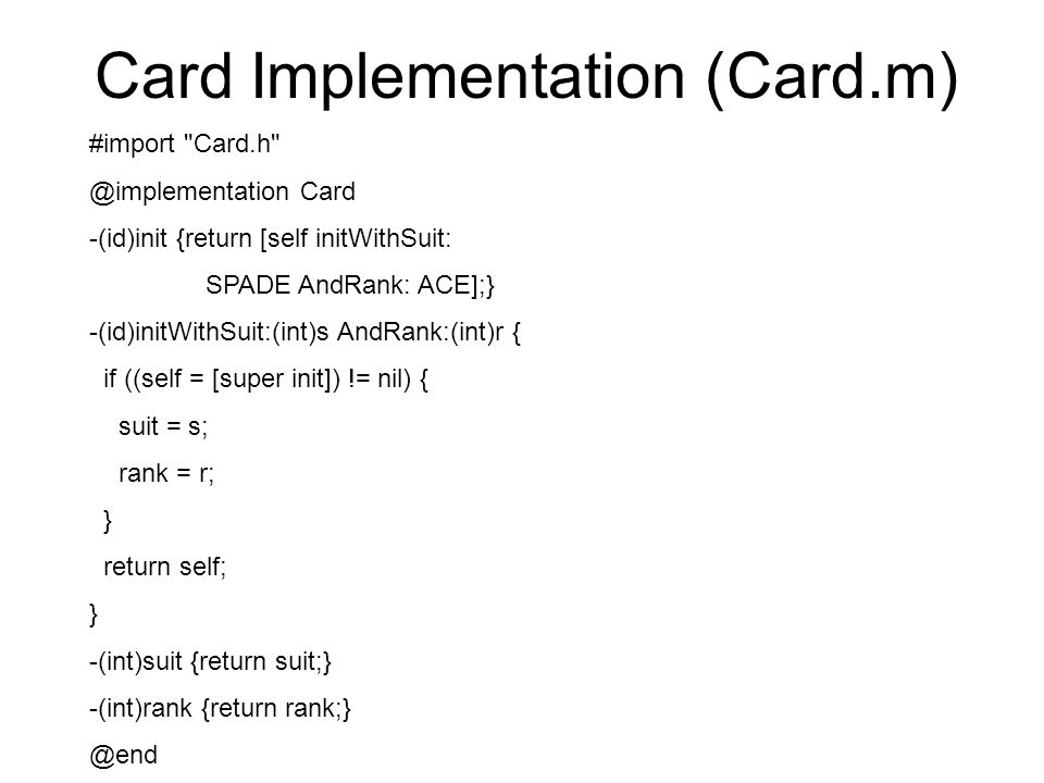 Card Implementation (Card.m) #import