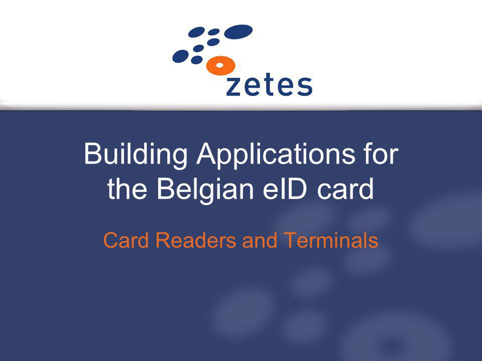 Building Applications for the Belgian eID card Card Readers and Terminals