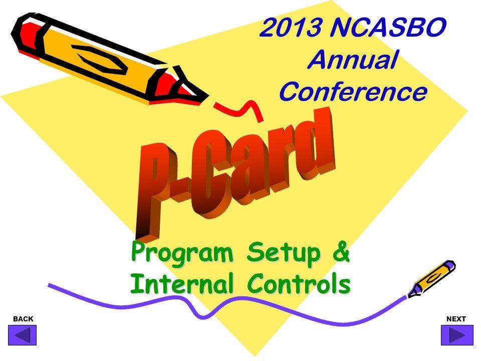 BACKNEXT Program Setup & Internal Controls 2013 NCASBO Annual Conference