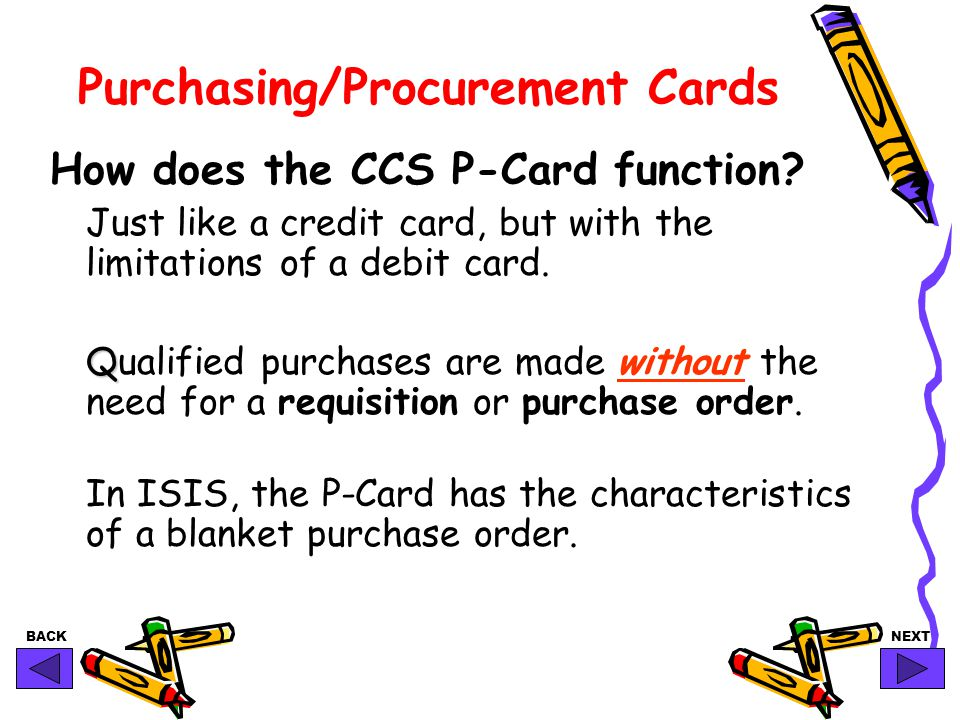 BACKNEXT How does the CCS P-Card function.