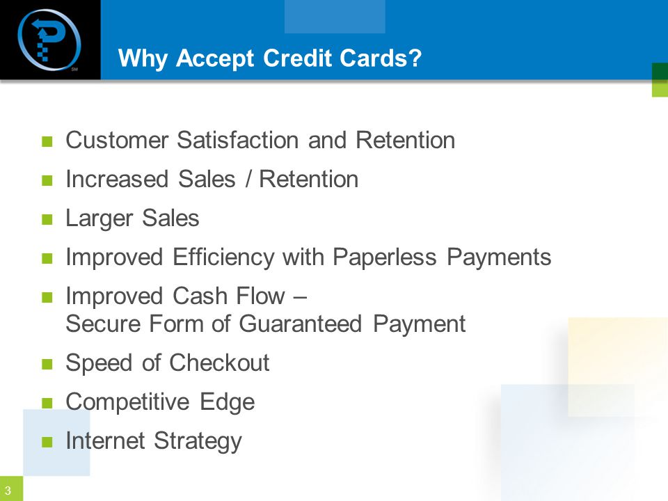3 Why Accept Credit Cards.