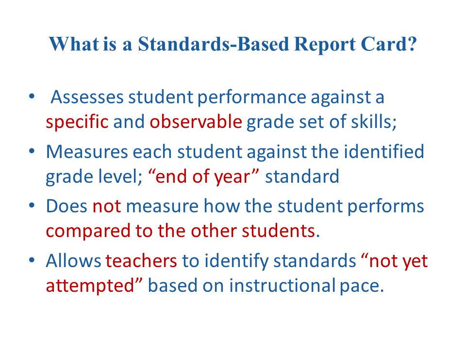 How does the Standards-based report card look.