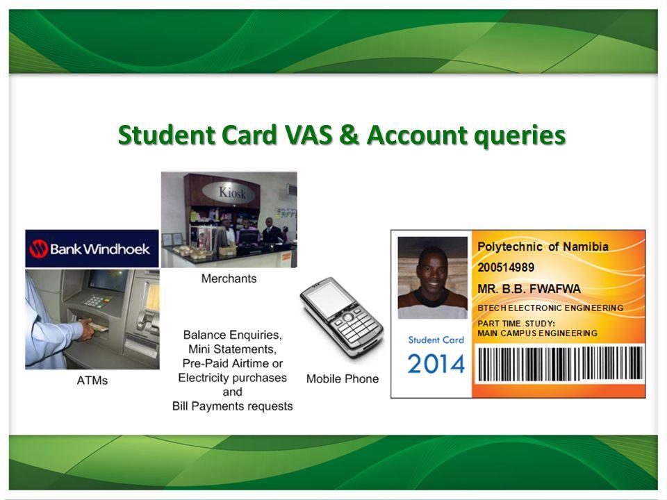 Student Card VAS & Account queries