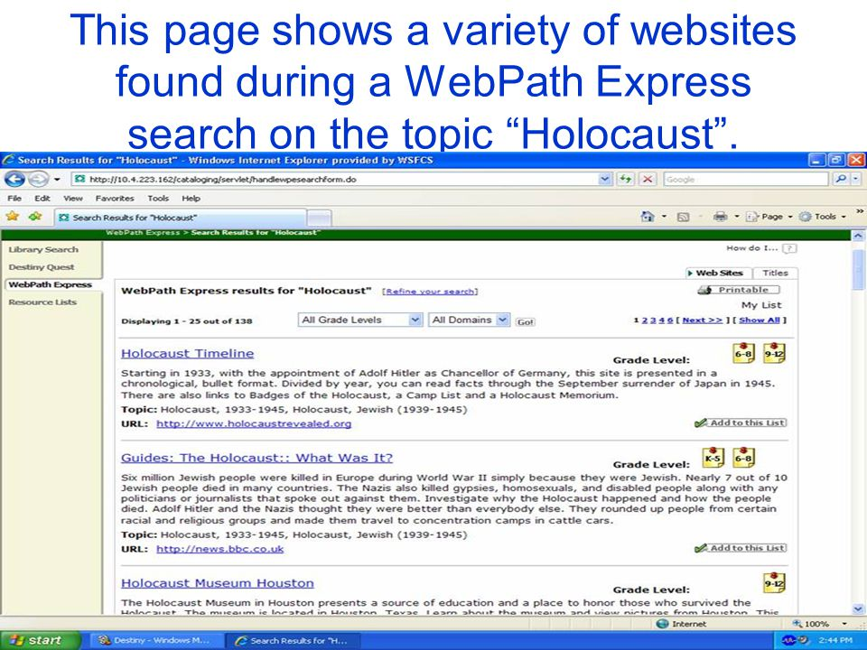 This page shows a variety of websites found during a WebPath Express search on the topic Holocaust.