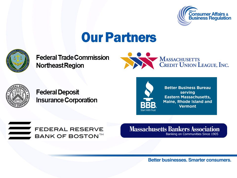 Our Partners Federal Trade Commission Northeast Region Federal Deposit Insurance Corporation 34