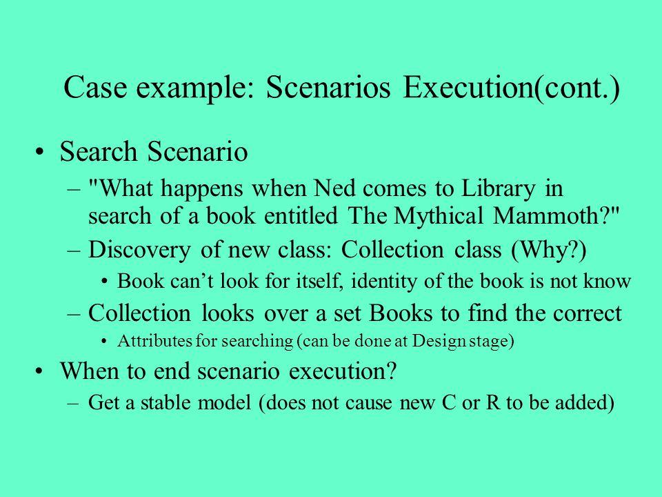 Case example: Scenarios Execution(cont.) Search Scenario –