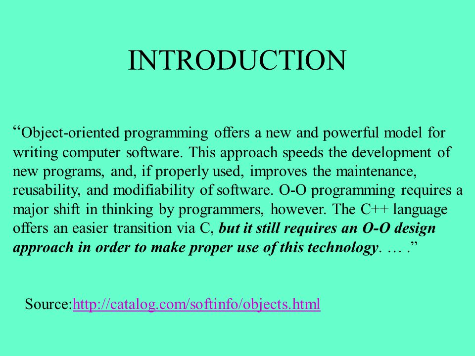 Object-oriented programming offers a new and powerful model for writing computer software. This approach speeds the development of new programs, and,