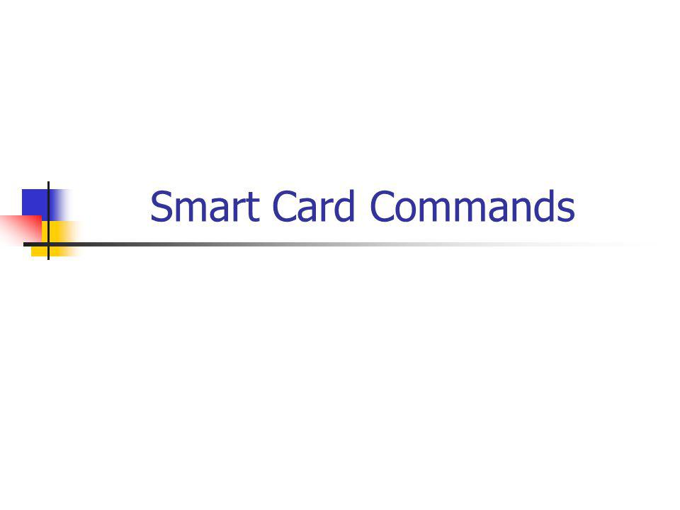 Smart Card Commands