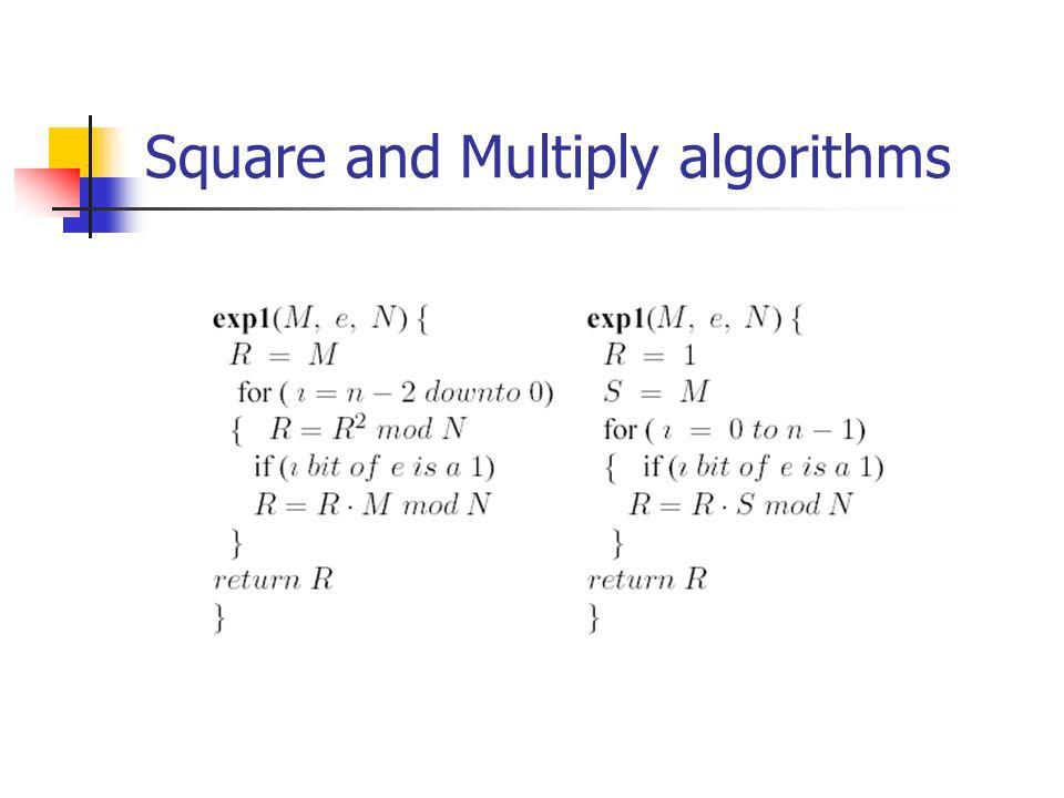 Square and Multiply algorithms
