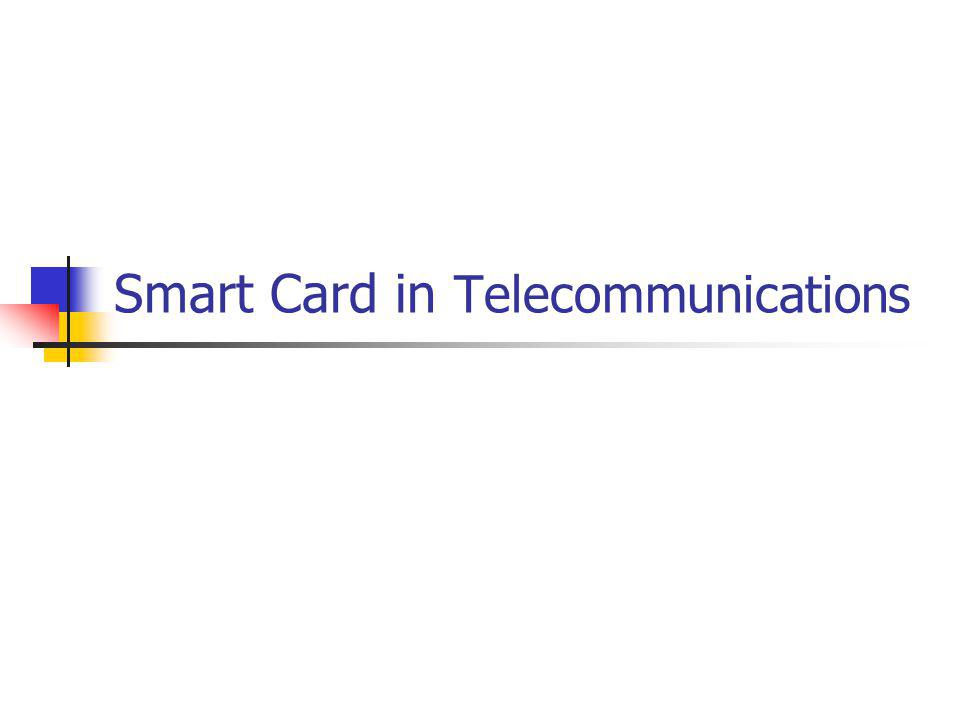Smart Card in Telecommunications