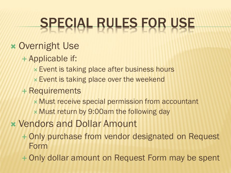 Hospitality Use of the P CARD for FOOD The state has only designated 2 Cards to the office Limited Use Possibility of not obtaining the card Prepare before hand Give more than 2 Days notice to insure P CARD