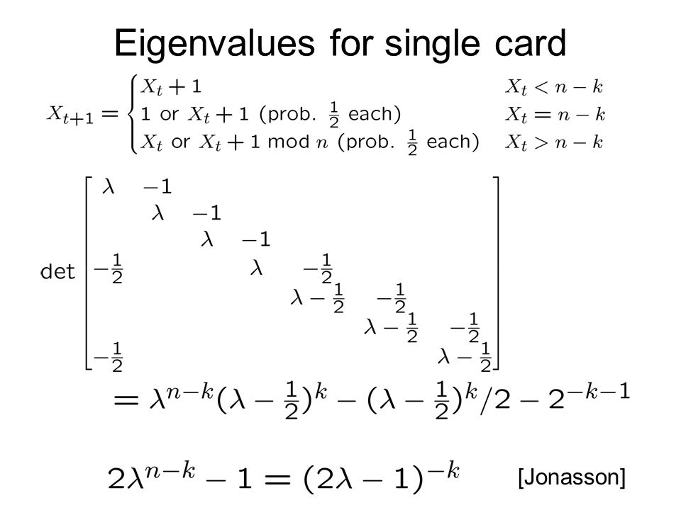 Eigenvalues for single card [Jonasson]