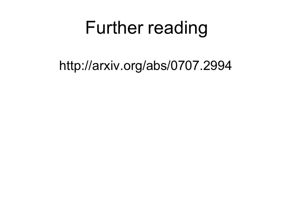 Further reading http://arxiv.org/abs/0707.2994