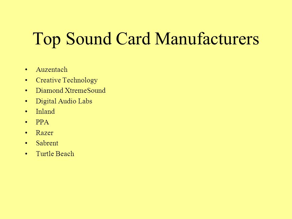 Top Sound Card Manufacturers Auzentach Creative Technology Diamond XtremeSound Digital Audio Labs Inland PPA Razer Sabrent Turtle Beach