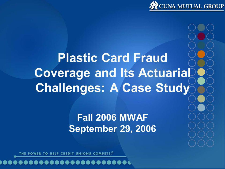 Case Study Format Describe a coverage that CMG writes.