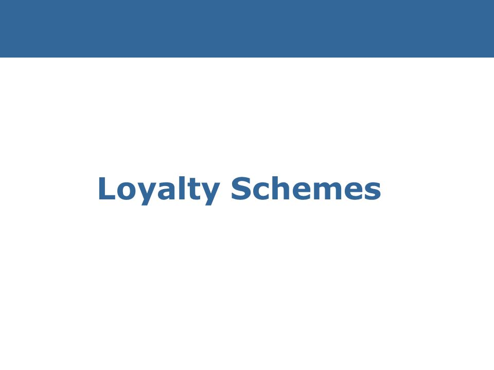 Loyalty Schemes