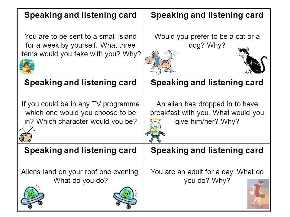 Speaking and listening card You are to be sent to a small island for a week by yourself.