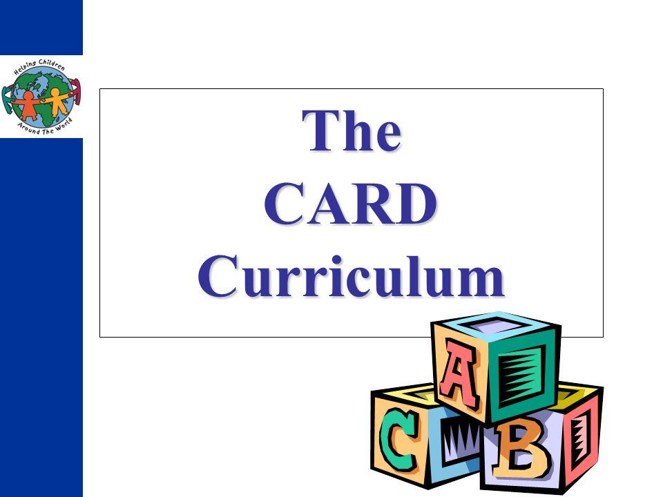 The CARD Curriculum