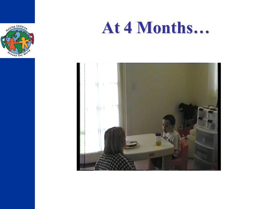 At 4 Months…