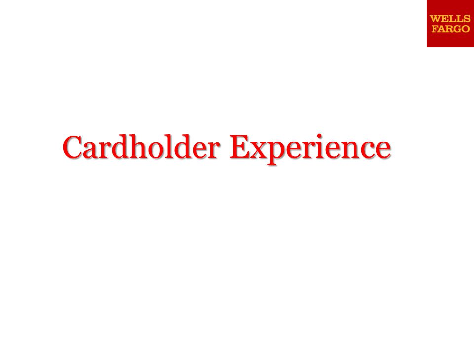 Cardholder Experience