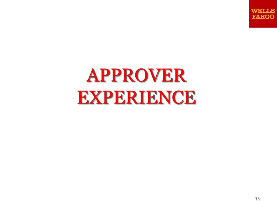 19 APPROVER EXPERIENCE