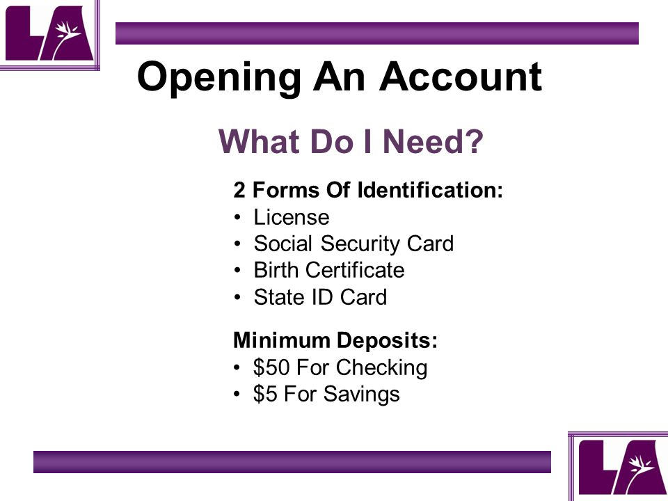 Opening An Account What Do I Need.