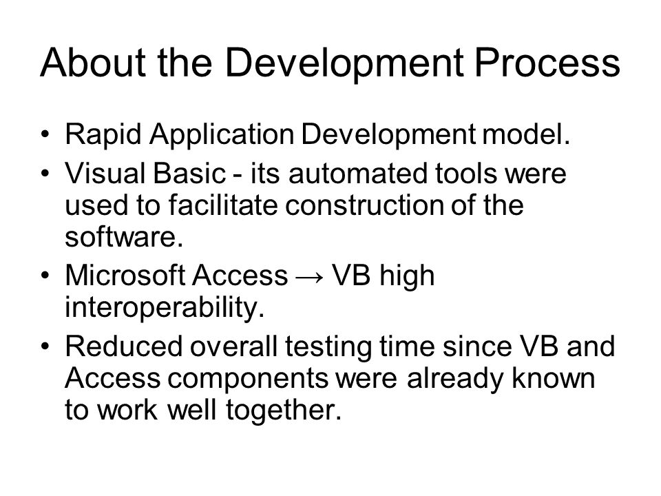 About the Development Process Rapid Application Development model.
