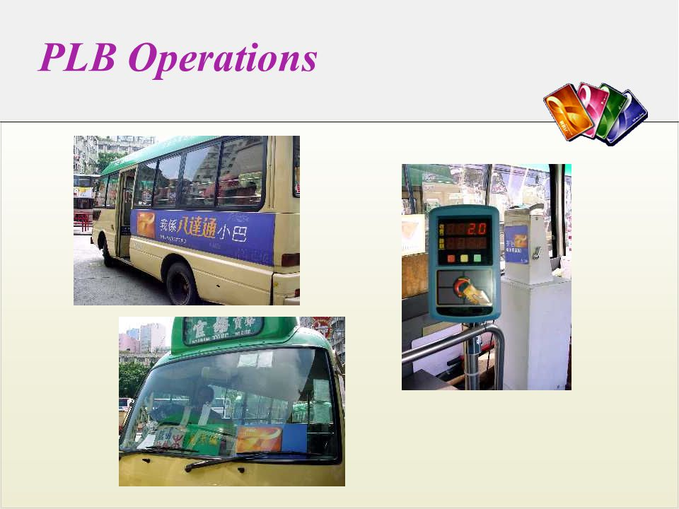 Buses u Driver control unit u Route selection u Sectional fare u Driver sign-on card u Wireless LAN connecting to Depot computer u Fare table/ config/