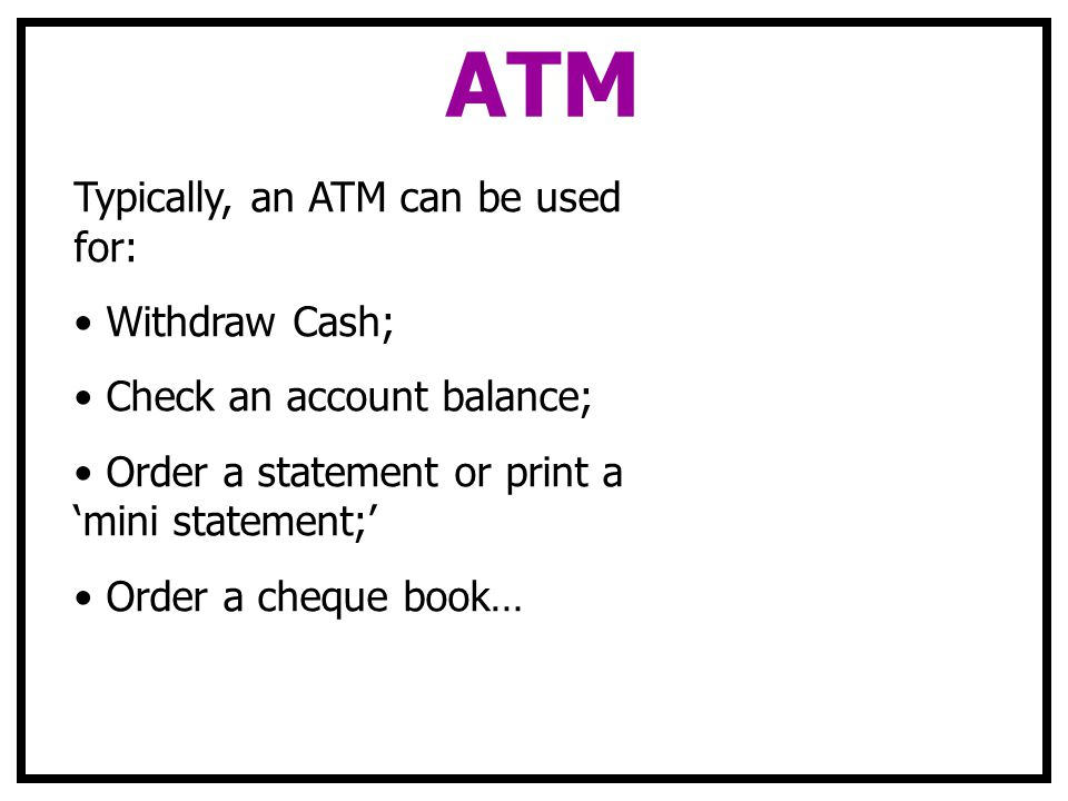 ATM What are the parts of an ATM.