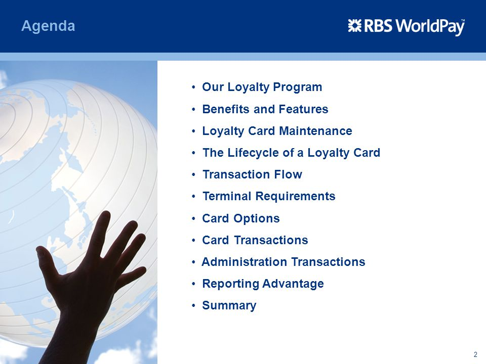 2 Agenda Our Loyalty Program Benefits and Features Loyalty Card Maintenance The Lifecycle of a Loyalty Card Transaction Flow Terminal Requirements Car