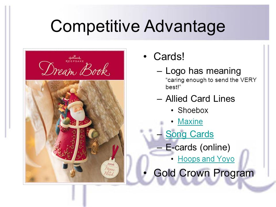 Competitive Advantage Cards. –Logo has meaning caring enough to send the VERY best.