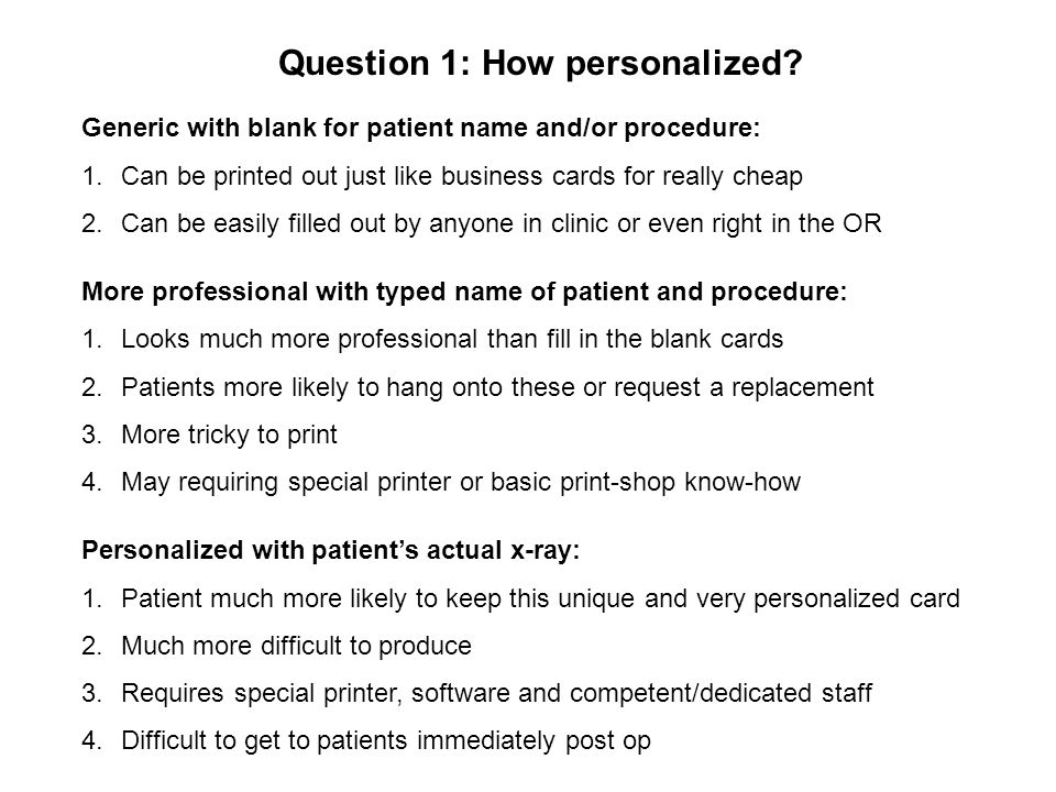 Question 1: How personalized.