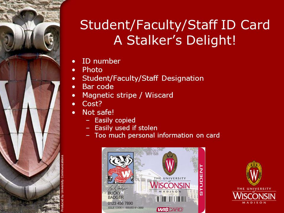 Student/Faculty/Staff ID Card A Stalkers Delight.
