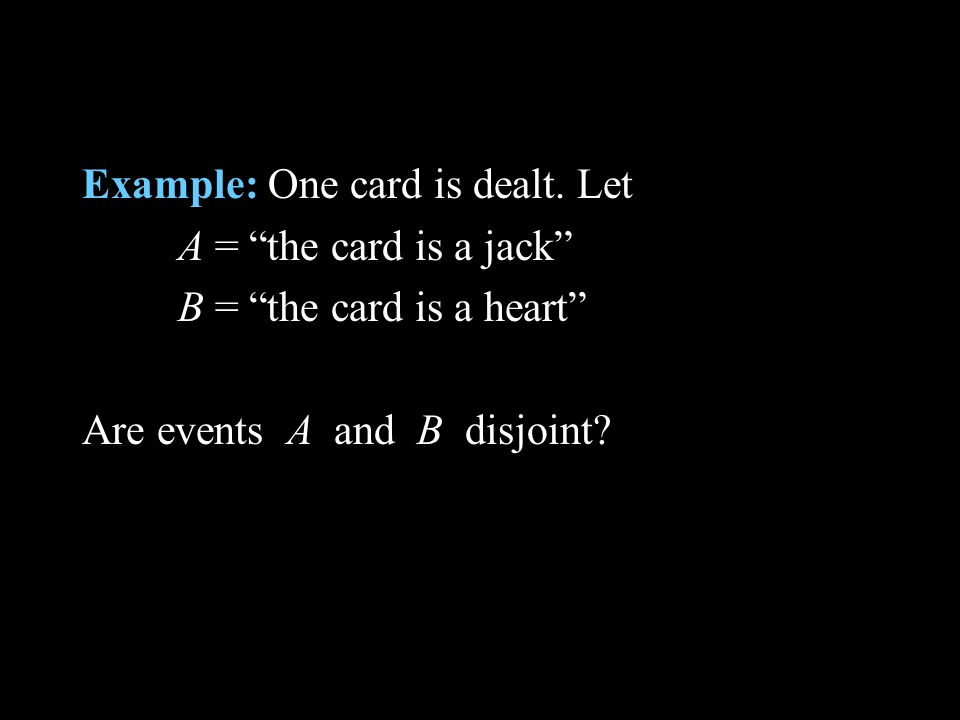 Example: One card is dealt.