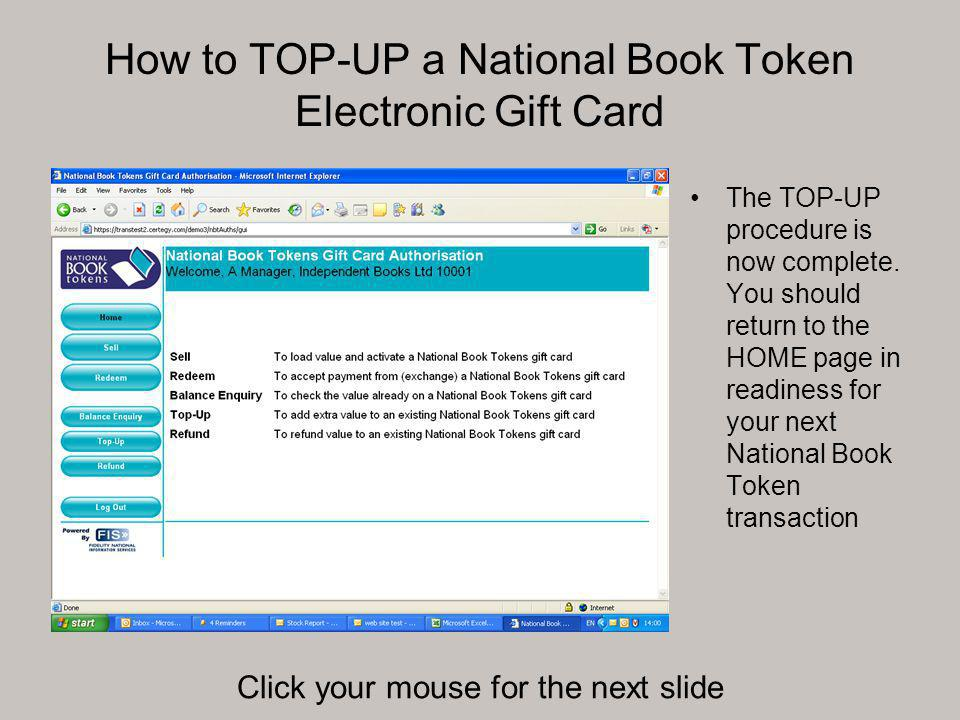 How to TOP-UP a National Book Token Electronic Gift Card The TOP-UP procedure is now complete.