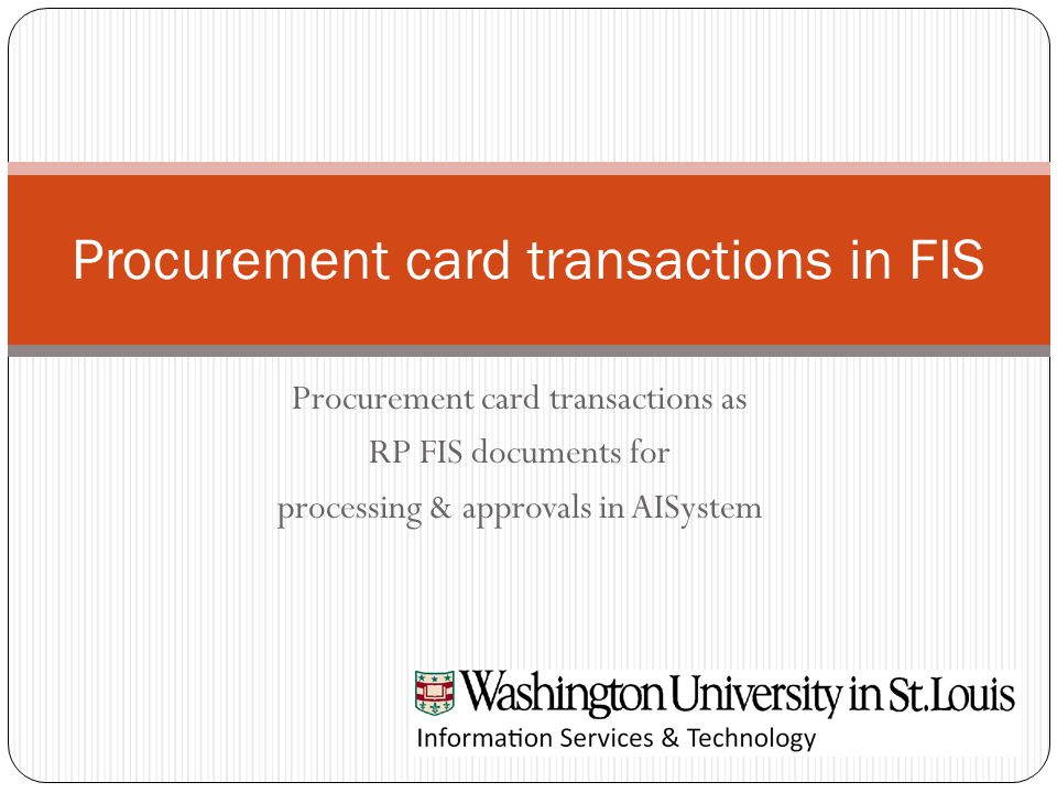 Procurement card transactions as RP FIS documents for processing & approvals in AISystem Procurement card transactions in FIS