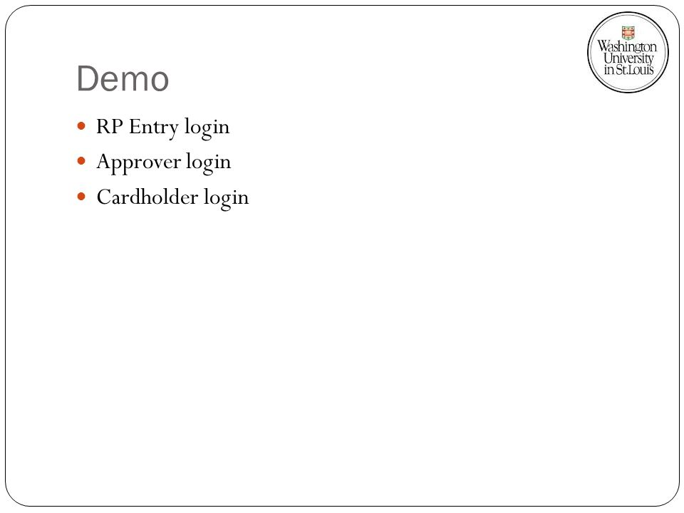 Demo RP Entry login Approver login Cardholder login