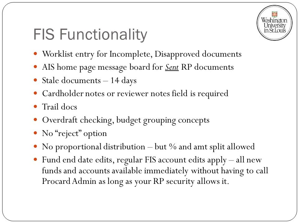 FIS Functionality Worklist entry for Incomplete, Disapproved documents AIS home page message board for Sent RP documents Stale documents – 14 days Car