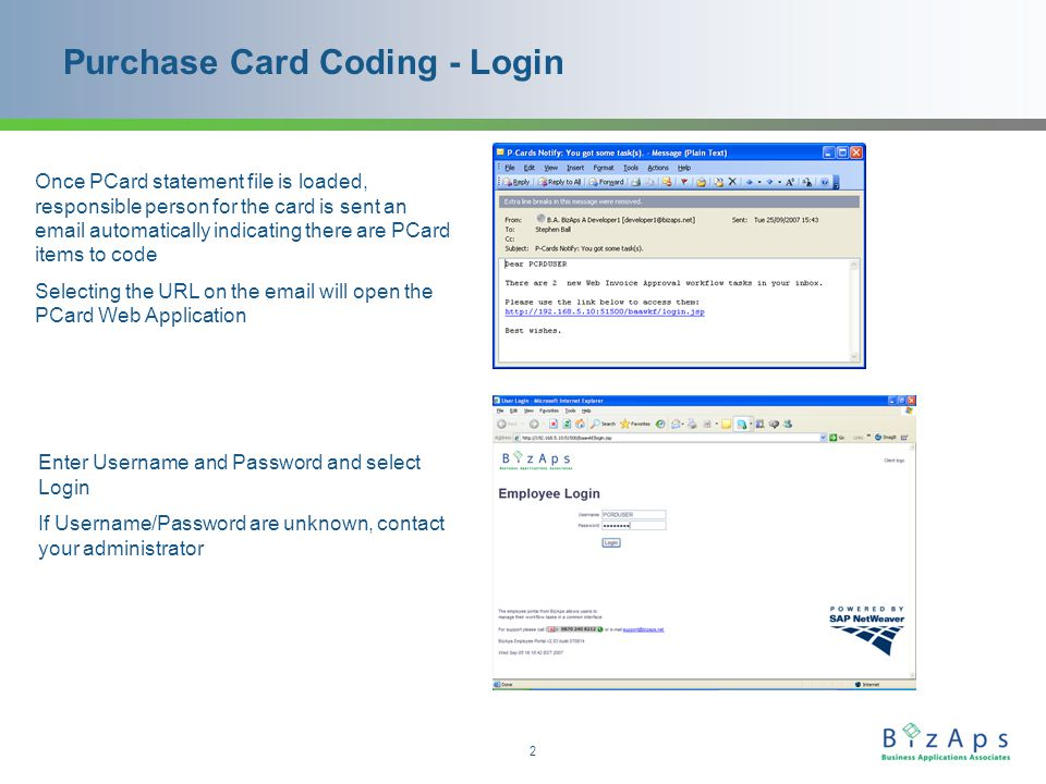 2 Purchase Card Coding - Login Once PCard statement file is loaded, responsible person for the card is sent an email automatically indicating there are PCard items to code Selecting the URL on the email will open the PCard Web Application Enter Username and Password and select Login If Username/Password are unknown, contact your administrator