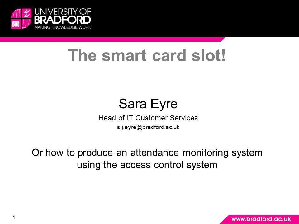 2 Why do you need attendance monitoring Need to monitor physical presence of undergraduates at lectures for borders agency Academic engagement – identify students with potential to drop out Ensure attendance and engagement before bursaries paid For professional body approval – Health, Social Work, Life Sciences courses –Lots of paper based manual systems in operation at present