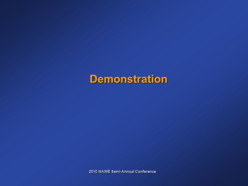 2010 NAWE Semi-Annual Conference Demonstration
