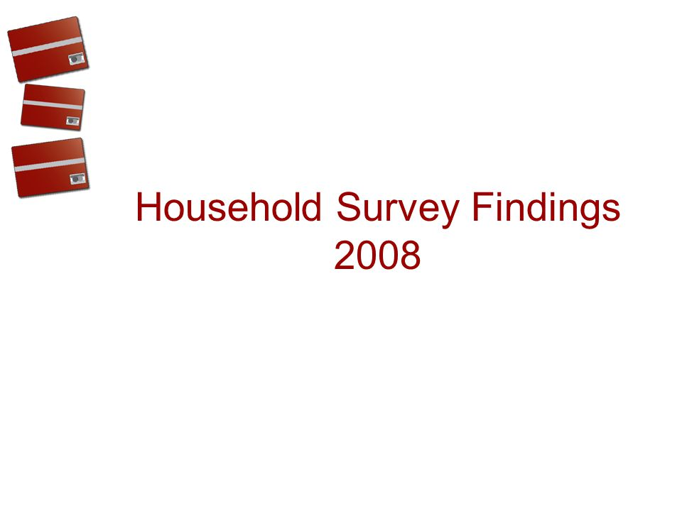 Household Survey Findings 2008