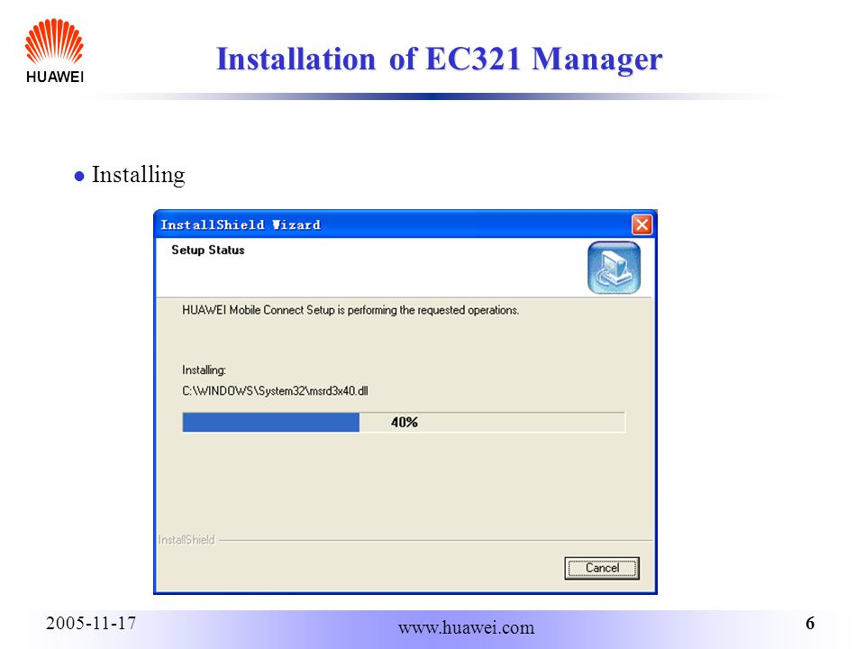 HUAWEI 72005-11-17 www.huawei.com Installation of EC321 Manager Setup complete!